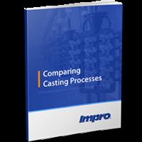 Comparing Casting Processes