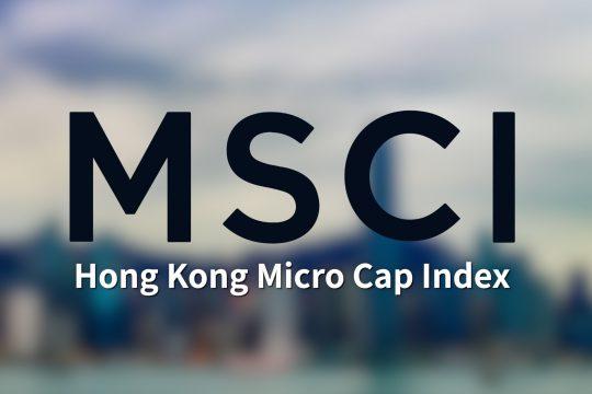 鹰普精密工业有限公司纳入MSCI香港微型指数成份股
